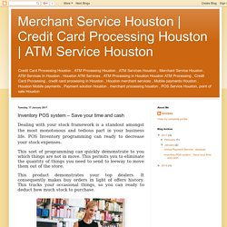 ATM Service Houston: Inventory POS system – Save your time and cash