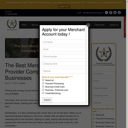 The Best Merchant Service Provider Company for Small Businesses