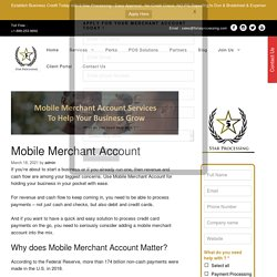Mobile Merchant Account Services to Help Your Business Grow