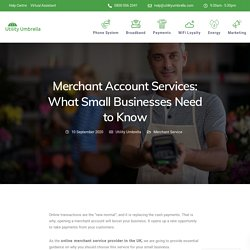 Merchant Account Services: What Small Businesses Need to Know - Utility Umbrella