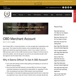 CBD Merchant Account : Get Best Solutions With Fast Approval
