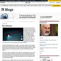 Merci Wikileaks - Transnets - Blog LeMonde.fr