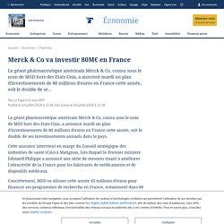Merck & Co va investir 80M€ en France