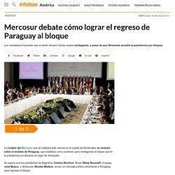 Mercosur debate cómo lograr el regreso de Paraguay al bloque