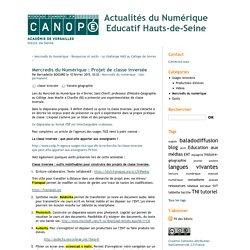 Mercredis du Numérique : Projet de classe inversée - Actualités du Numérique Educatif Hauts-de-Seine