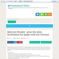 Mercury Reader : pour lire plus facilement les pages web sur Chrome