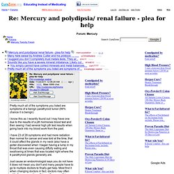 Mercury and polydipsia/ renal failure - plea for help at Mercury Forum (MessageID: 1884338)