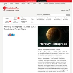 Mercury Retrograde In Aries 2017: Predictions For All Signs