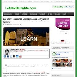 Rick Mereki : apprendre, manger et bouger - leçon de vie en vidéo