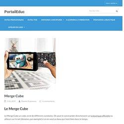 Merge Cube – PortailEduc