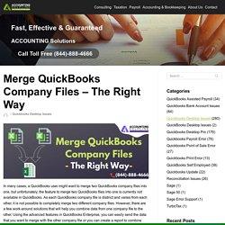 Merge QuickBooks Company Files - The Right Way
