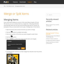 Merge or Split Items