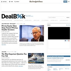 Mergers, Acquisitions, Venture Capital, Hedge Funds - DealBook B