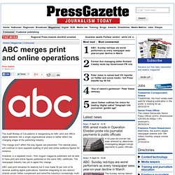 ABC merges print and online operations