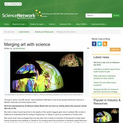 Merging art with science