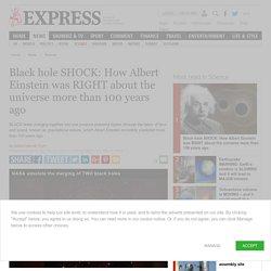 Black hole SHOCK: Merging black holes prove Albert Einstein was RIGHT 100 years ago