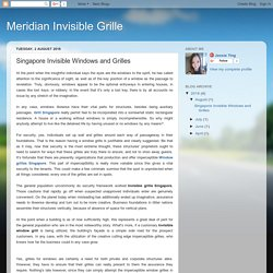 Meridian Invisible Grille: Singapore Invisible Windows and Grilles