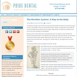 The Meridian System: A Map to the Body - Pride Dental