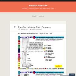 Rp – Méridien de Rate-Pancreas