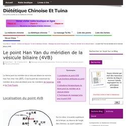 Le 4ème point du méridien de la vésicule biliaire (4VB)