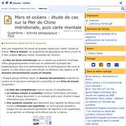 Mers et océans : étude de cas sur la Mer de Chine méridionale, puis carte mentale- Odyssée: Histoire Géographie Éducation civique
