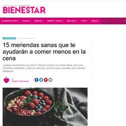15 meriendas sanas para llegar saciada a la cena