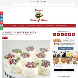 Meringue Fruit Baskets - Valya's Taste of Home