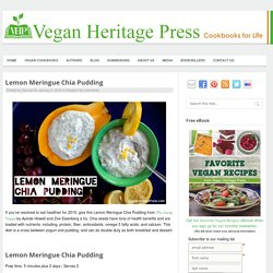 Lemon Meringue Chia Pudding - Vegan Heritage Press