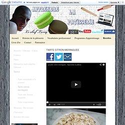 Tarte citron meringuée - Apprendre la pâtisserie par Peslerbe Tony