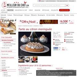 Tarte au citron meringuée - La recette avec photos - MeilleurduChef.com