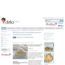 Meringues with Vanilla Mascarpone Cream and Lemon Curd - Meringue Recipes