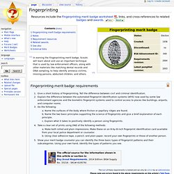 ... Fingerprinting merit badge worksheet , links, and cross-references to