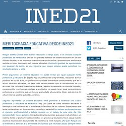 MERITOCRACIA EDUCATIVA DESDE INED21