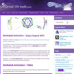 Merkabah Activation - July & August 2013
