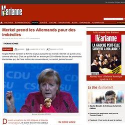 Merkel prend les Allemands pour des imbéciles