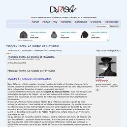 Merleau-Ponty, Le Visible et l'Invisible