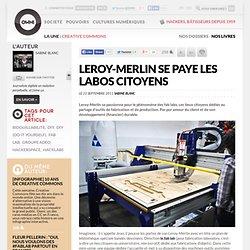 Leroy-Merlin se paye les labos citoyens