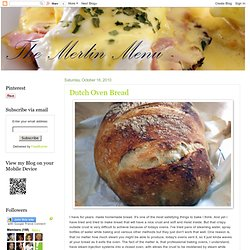 The Merlin Menu: Dutch Oven Bread