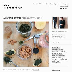 Mermaid Butter — Lee Tilghman