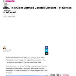 OMG, This Giant Mermaid Cocktail Contains 114 Ounces of Alcohol