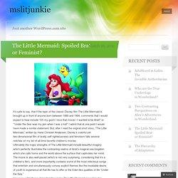 The Little Mermaid: Spoiled Brat or Feminist? « mslitjunkie