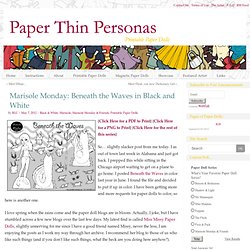 Mermaid Paper Doll in Black and White- Marisole Monday