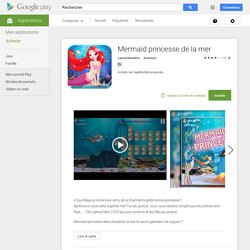 Mermaid princesse de la mer – Applications Android sur Google Play