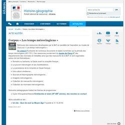 Corpus « Les temps mérovingiens »-Histoire-géographie-Éduscol