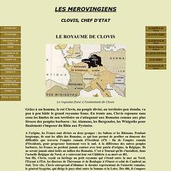 LES MEROVINGIENS LE ROYAUME DE CLOVIS