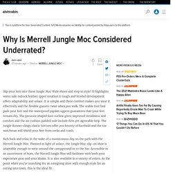 Why Is Merrell Jungle Moc Considered Underrated?