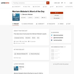 Merriam-Webster's Word of the Day (podcast) - Merriam-Webster