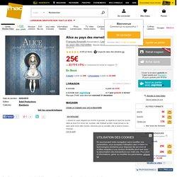 Alice au pays des merveilles - cartonné - François Amoretti, Lewis Carroll - Livre - Noël Fnac.com