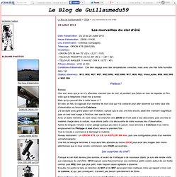 Les merveilles du ciel d'été - Le Blog de Guillaumedu59