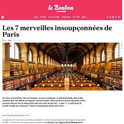 Les 7 merveilles insoupçonnées de Paris